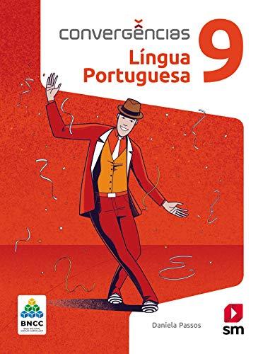 Convergências Portugues 9º Ano Ed 2019 - Bncc