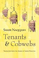 Tenants and Cobwebs (Middle East Literature in Translation)
