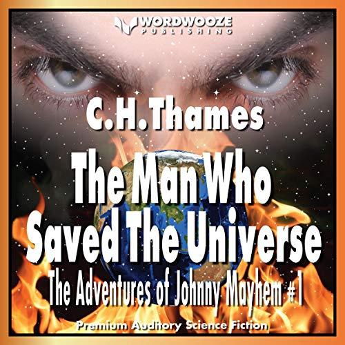 The Man Who Saved the Universe audiobook cover art