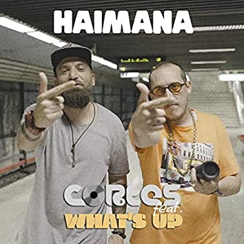 Haimana (feat. What's UP)