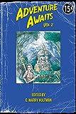 Adventure Awaits: Volume 2 (English Edition)
