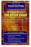 The EIT/FE Exam 'HOW TO PASS ON YOUR FIRST TRY': FastTrack: Over 330 Practice Problems!