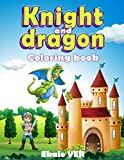 Knight and dragon coloring book: Coloring book for children from 4 years old | cartoon style drawing on the medieval theme of the Middle Ages to learn ... color without overdoing it (English version)