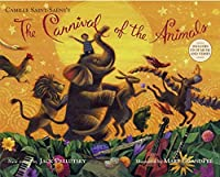 The Carnival of the Animals (Book & CD) by Jack Prelutsky(2010-08-24)