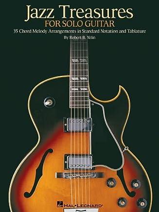 Jazz Treasures for Solo Guitar by Hal Leonard Corp. Robert B. Yelin(2006-03-01)