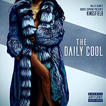The Daily Cool (feat. Goodie Supreme)