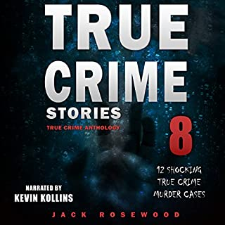 True Crime Stories: True Crime Anthology Volume 8 cover art