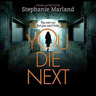 You Die Next                   By:                                                                                                                                 Stephanie Marland                               Narrated by:                                                                                                                                 Victoria Fox,                                                                                        Mark Meadows                      Length: 10 hrs and 27 mins     1 rating     Overall 5.0