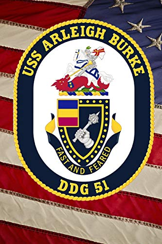 US Navy USS Arleigh Burke (DDG 51) Destroyer Crest Badge Journal: Take Notes, Write Down Memories in this 150 Page Lined Journal
