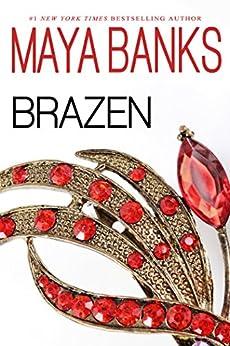 Brazen (Brazen & Reckless Duo Book 1) by [Maya Banks]
