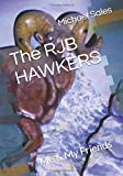 RJG HAWKERS: Foreshadowing about HAWKER Air Defense ADA for saving the American US from mean aliens and evil Russians.