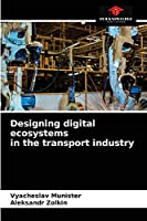 Designing digital ecosystems in the transport industry