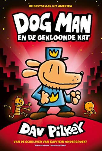 Dog Man en de gekloonde kat (Dutch Edition)