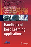 Handbook of Deep Learning Applications (Smart Innovation, Systems and Technologies (136))