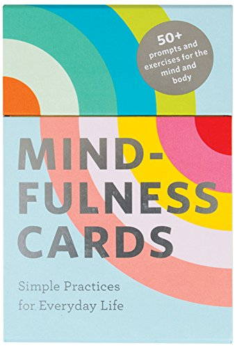 Mindfulness Cards: Simple Practices for Everyday Life (Daily Mindfulness, Daily Gratitude, Mindful...