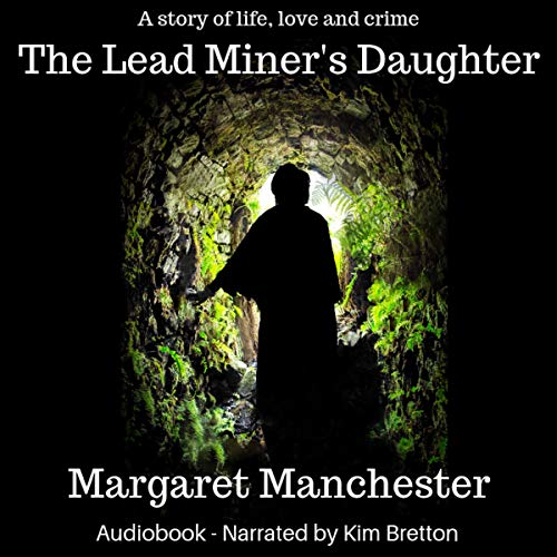 The Lead Miner's Daughter cover art