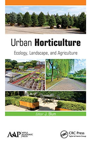 Urban Horticulture: Ecology, Landscape, and Agriculture