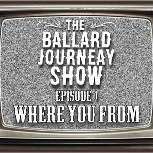 The Ballard Journeay Show