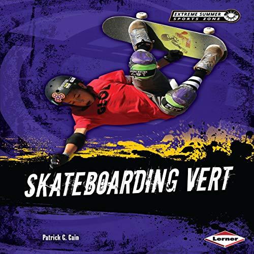 Skateboarding Vert audiobook cover art