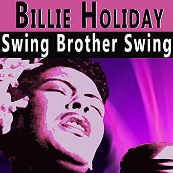 Swing Brother Swing