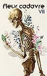 Fleur cadavre par VII