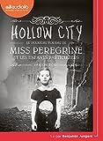Miss Peregrine et les enfants particuliers 2 - Hollow City - Livre audio 1CD MP3