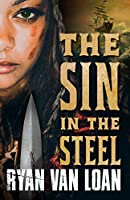 The Sin in the Steel (The Fall of the Gods)