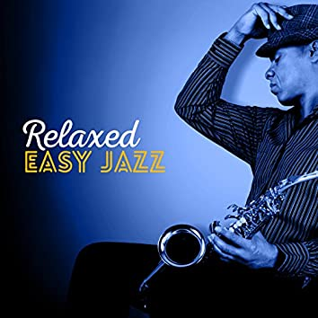 Relaxed Easy Jazz