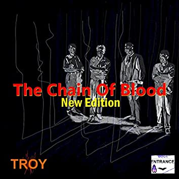 The Chain of Blood New Edition