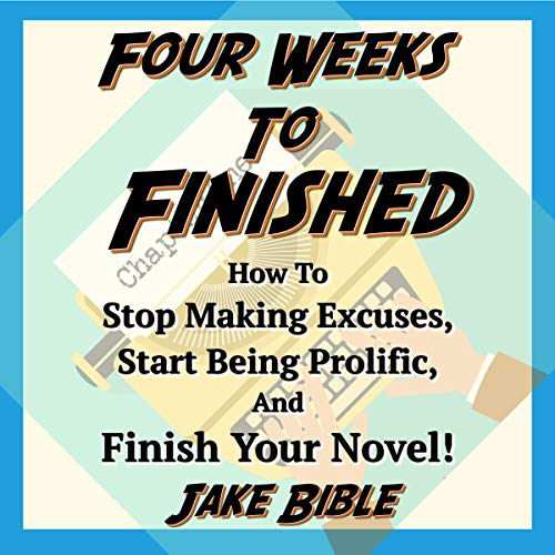 Four Weeks to Finished      How to Stop Making Excuses, Start Being Prolific, and Finish Your Novel!              De :                                                                                                                                 Jake Bible                               Lu par :                                                                                                                                 Jake Bible                      Durée : 2 h et 23 min     Pas de notations     Global 0,0