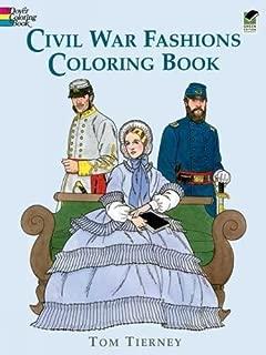 Civil War Fashions Coloring Book (Dover Fashion Coloring Book)