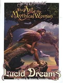 [(Art of the Mythical Woman: Lucid Dreams )] [Author: Scott Grimando] [Jul-2009]