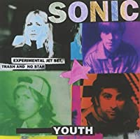 Experimental Jet Set, Trash and No Star by Sonic Youth (1994-05-10)