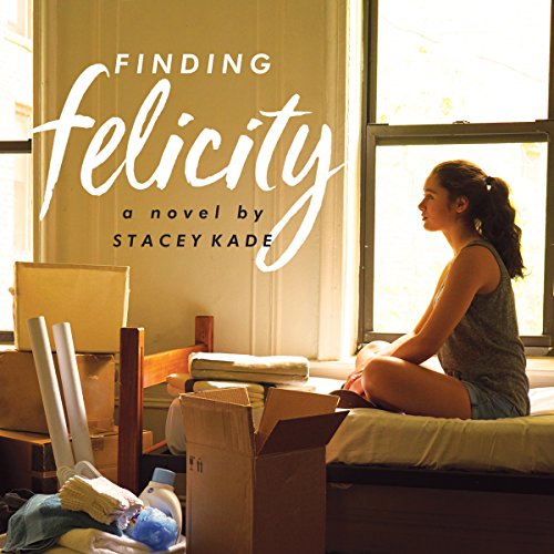 Finding Felicity Audiobook By Stacey Kade cover art