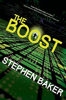 The Boost by Stephen Baker science fiction and fantasy book and audiobook reviews