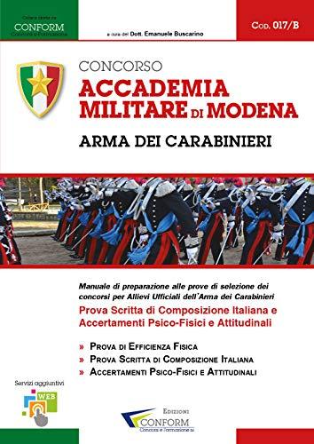 Concorso Accademia Militare di Modena. Arma dei Carabinieri. Prova scritta di composizione italiana e accertamenti psico-fisici e attitudinali