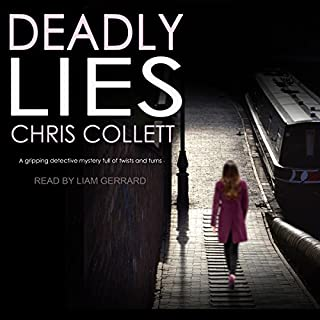 Deadly Lies     DI Mariner Series, Book 1              De :                                                                                                                                 Chris Collett                               Lu par :                                                                                                                                 Liam Gerrard                      Durée : 10 h et 14 min     Pas de notations     Global 0,0