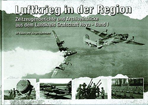 Luftkrieg in der Region: Zeitzeugenberichte und Archiveinblicke