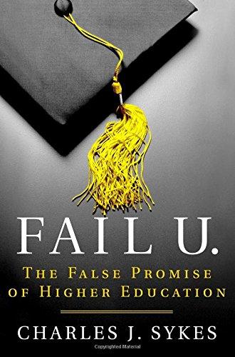Image of Fail U.: The False Promise of Higher Education