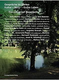 Gespräche im Garten - Kultur, Natur, Gutes Leben: Tusculum auf Mapprach