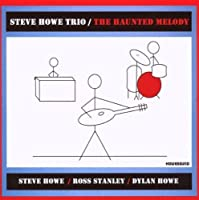 The Haunted Melody by Steve Howe Trio (2008-08-19)