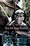 Oxford Bookworms Library: Level 4:: The African Queen (Oxford Bookworms ELT)