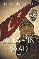 Allah'in Vaadi; Nur ve Nar