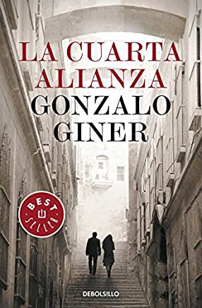 La Cuarta Alianza / The Fouth Alliance (Best Seller) (Spanish Edition)