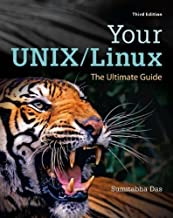 Your UNIX/Linux: The Ultimate Guide by Sumitabha Das (2012-01-21)
