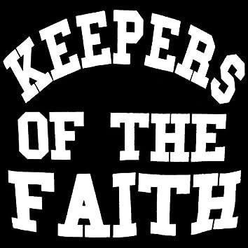 Keepers Of The Faith