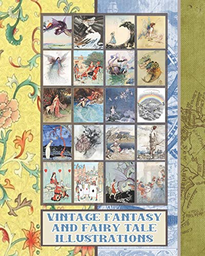 Compare Textbook Prices for Vintage fantasy and fairy tale illustrations: Full colour whimsical vintage fauna ephemera for fairy tale and fantasy art enthusiasts,  scrapbooking ... and heroines of history Archival art series  ISBN 9781694106650 by Journals, Thread and Paper