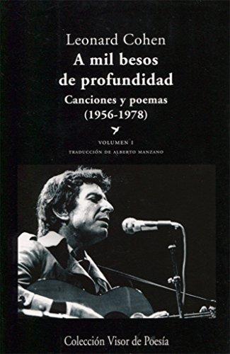 A mil besos de profundidad I : canciones y poemas, 1956-1978