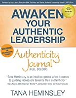 Awaken Your Authentic Leadership - Authenticity Journal (Full Colour)