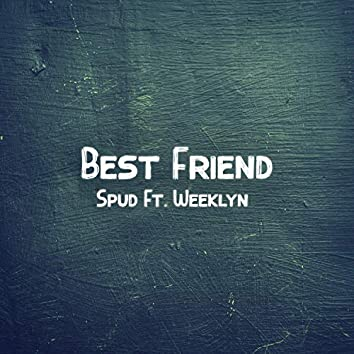 Best Friend (feat. weeklyn)